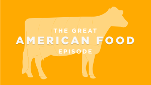The Great American Food Episode
