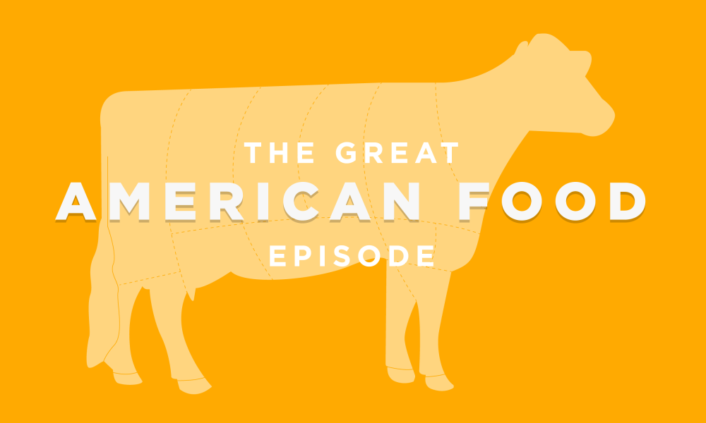 Episode 9: The Great American Food Episode