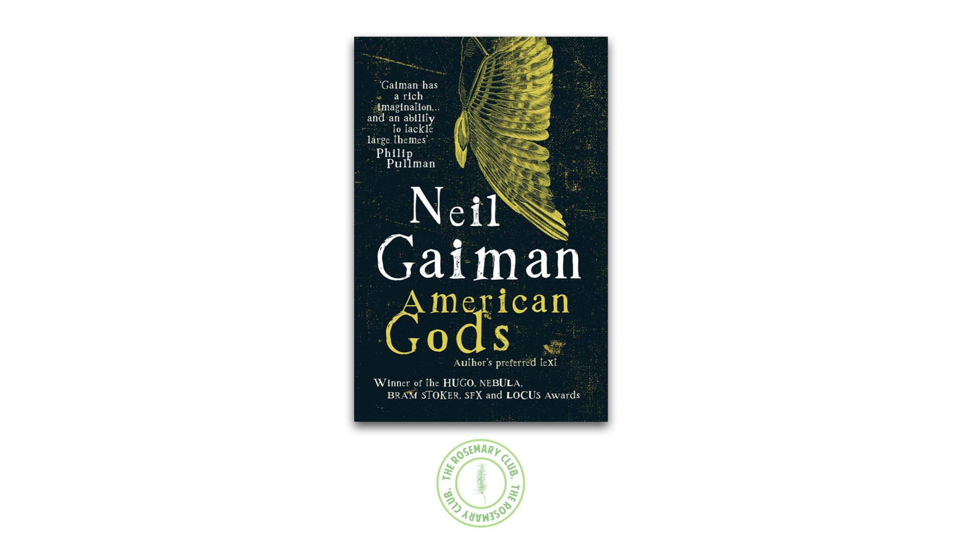 The Rosemary Club: American Gods by Neil Gaiman