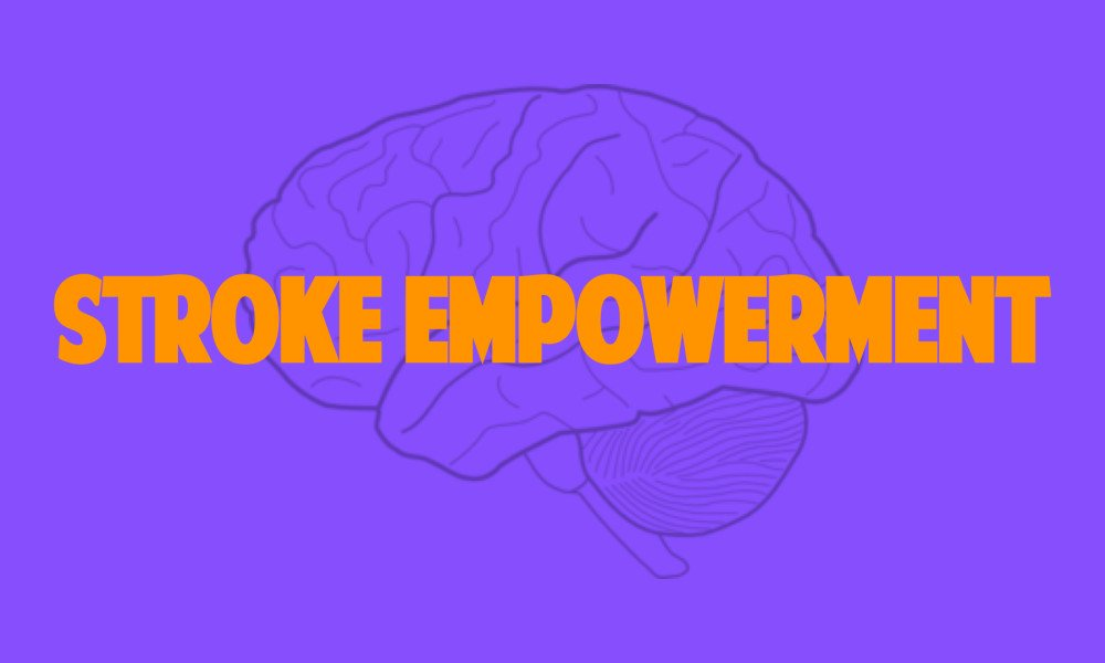 Article: Stroke Empowerment – Beyond Awareness!