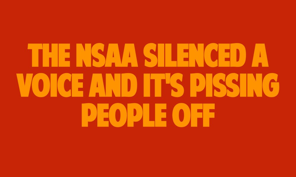 Article: The NSAA Silenced a Voice and it's Pissing People Off