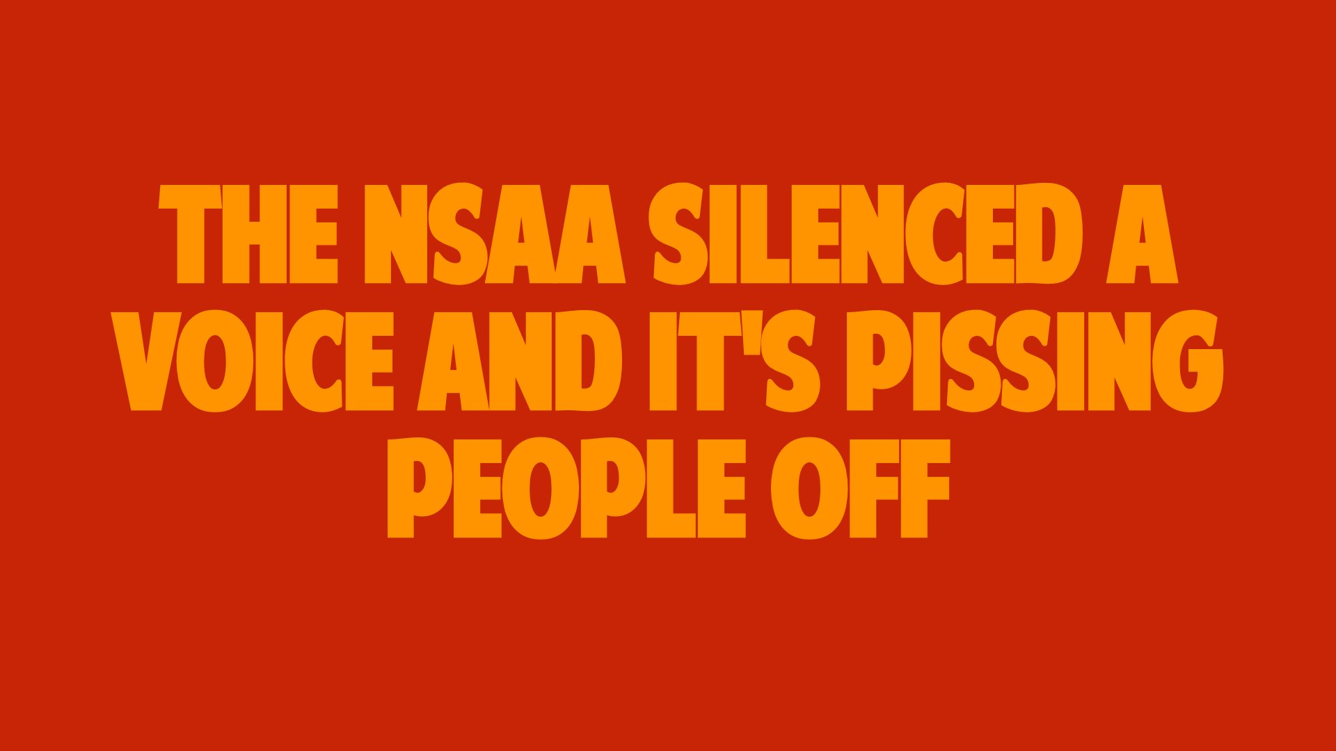 The NSAA Silenced a Voice and it's Pissing People Off