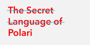 The Secret Language of Polari